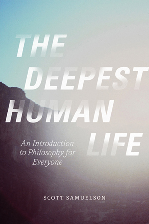 The Deepest Human Life